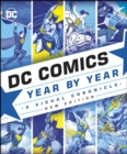 DC Comics Year By Year New Edition : A Visual Chronicle - eBook