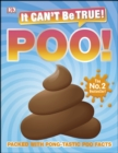 It Can't Be True! Poo! : Packed with pong-tastic poo facts - eBook