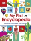 My First Encyclopedia : A Wealth of Knowledge at your Fingertips - eBook