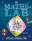 Maths Lab : Exciting Projects for Budding Mathematicians - Book
