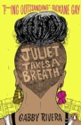 Juliet Takes a Breath - Book
