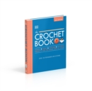 The Crochet Book : Over 130 techniques and stitches - Book