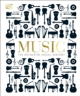 Music : The Definitive Visual History - Book