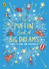 The Puffin Book of Big Dreams - eBook