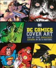 DC Comics Cover Art : 350 of the Greatest Covers in DC's History - Book