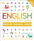 English for Everyone English Phrasal Verbs : Learn and Practise More Than 1,000 English Phrasal Verbs - Book