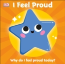 First Emotions: I Feel Proud - Book