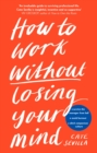 How to Work Without Losing Your Mind - eBook