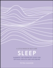 Sleep : Harness the Power of Sleep for Optimal Health and Wellbeing - eBook