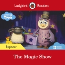 Ladybird Readers Beginner Level - Timmy Time: The Magic Show (ELT Graded Reader) - Book