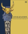 Civilization : A History of the World in 1000 Objects - Book
