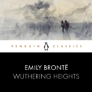 Wuthering Heights : Penguin Classics - eAudiobook