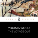 The Voyage Out : Penguin Classics - eAudiobook