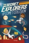 The Secret Explorers and the Comet Collision - Book