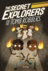 The Secret Explorers and the Tomb Robbers - Book