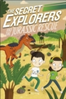 The Secret Explorers and the Jurassic Rescue - Book