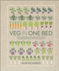 Veg in One Bed : How to Grow an Abundance of Food in One Raised Bed, Month by Month - eBook