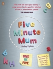 Five Minute Mum: Give Me Five : Five minute, easy, fun games for busy people to do with little kids - eBook