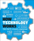 How Technology Works : The facts visually explained - eBook