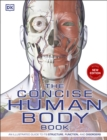 The Concise Human Body Book : An illustrated guide to its structure, function and disorders - eBook