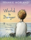 World In Danger : Tomorrow could be a very different day - Book