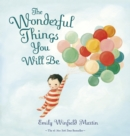 The Wonderful Things You Will Be - eBook