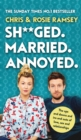 Sh**ged. Married. Annoyed. - Book