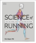 Science of Running : Analyse your Technique, Prevent Injury, Revolutionize your Training - eBook