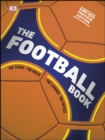 The Football Book : The Teams *The Rules *The Leagues *The Tactics - eBook
