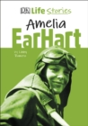 DK Life Stories Amelia Earhart - eBook