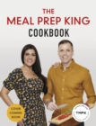 The Meal Prep King Cookbook : Prep yourself back to health - Book