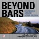 Beyond Bars : Rejoining Society After Prison - eAudiobook