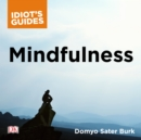 Mindfulness : An Easy-to-Understand Approach to Mindfulness and How It Works - eAudiobook