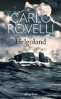 Helgoland : The Sunday Times bestseller - Book