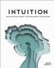 Intuition : Access your inner wisdom. Trust your instincts. Find your path. - Book