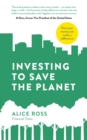 Investing To Save The Planet : How Your Money Can Make a Difference - Book