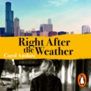 Right After the Weather - eAudiobook