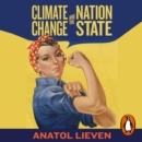 Climate Change and the Nation State : The Realist Case - eAudiobook