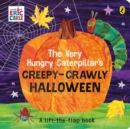 The Very Hungry Caterpillar's Creepy-Crawly Halloween - Book