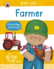 Busy Day: Farmer : An action play book - Book
