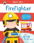 Busy Day: Firefighter : An action play book - Book