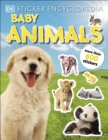 Sticker Encyclopedia Baby Animals : More Than 600 Stickers - Book