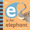 E is for Elephant - Book