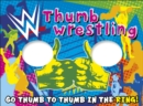 WWE Thumb Wrestling : Go Thumb to Thumb in the Ring! - Book