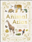 The Animal Atlas : A Pictorial Guide to the World's Wildlife - eBook