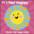 First Emotions: I Feel Happy - eBook