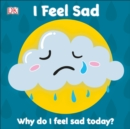 First Emotions: I Feel Sad - eBook