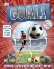 Goal! : Football as You've Never Seen It Before - eBook