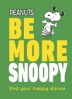 Be More Snoopy - Book