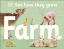 See How They Grow Farm - Book